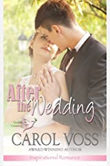 After the Wedding: Inspirational Romance (Noah's Crossing Book 2) Kindle Edition