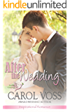 After the Wedding: Inspirational Romance (Noah's Crossing Book 2)