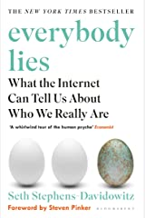 Everybody Lies: The New York Times Bestseller (English Edition) eBook Kindle