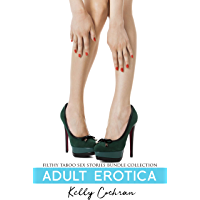 Adult Erotica - Filthy Taboo Sex Stories Bundle Collection (English Edition)