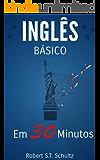 Inglês Básico: Em 30 minutos