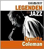 DIE ZEIT Edition: Legenden des Jazz - Ornette Coleman