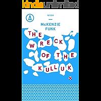 The Wreck of the Kulluk