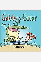 Gabby and Gator Kindle Edition