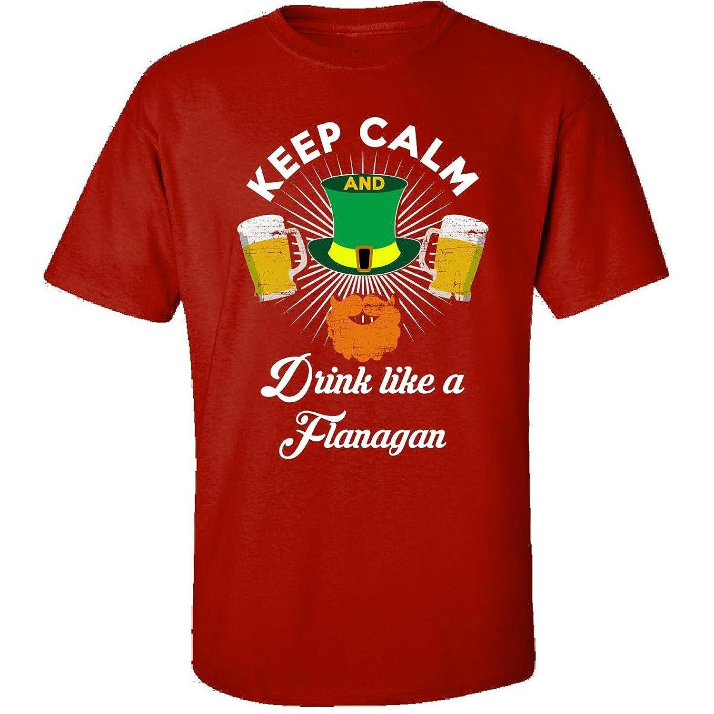 St Patricks Day Irish Keep Calm Drink Like A Flanagan - Adult Shirt