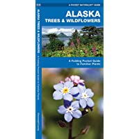 Alaska Trees & Wildflowers: A Folding Pocket Guide to Familiar Plants (Wildlife and Nature Identification)