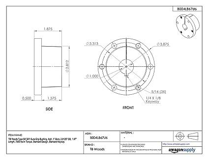 Inch TB Woods Type SK SK1 Sure-Grip Bushing 7000 lbs//in Torque Standard Design 1.87 Length 2.8125 OD 1 Bore Standard Keyway