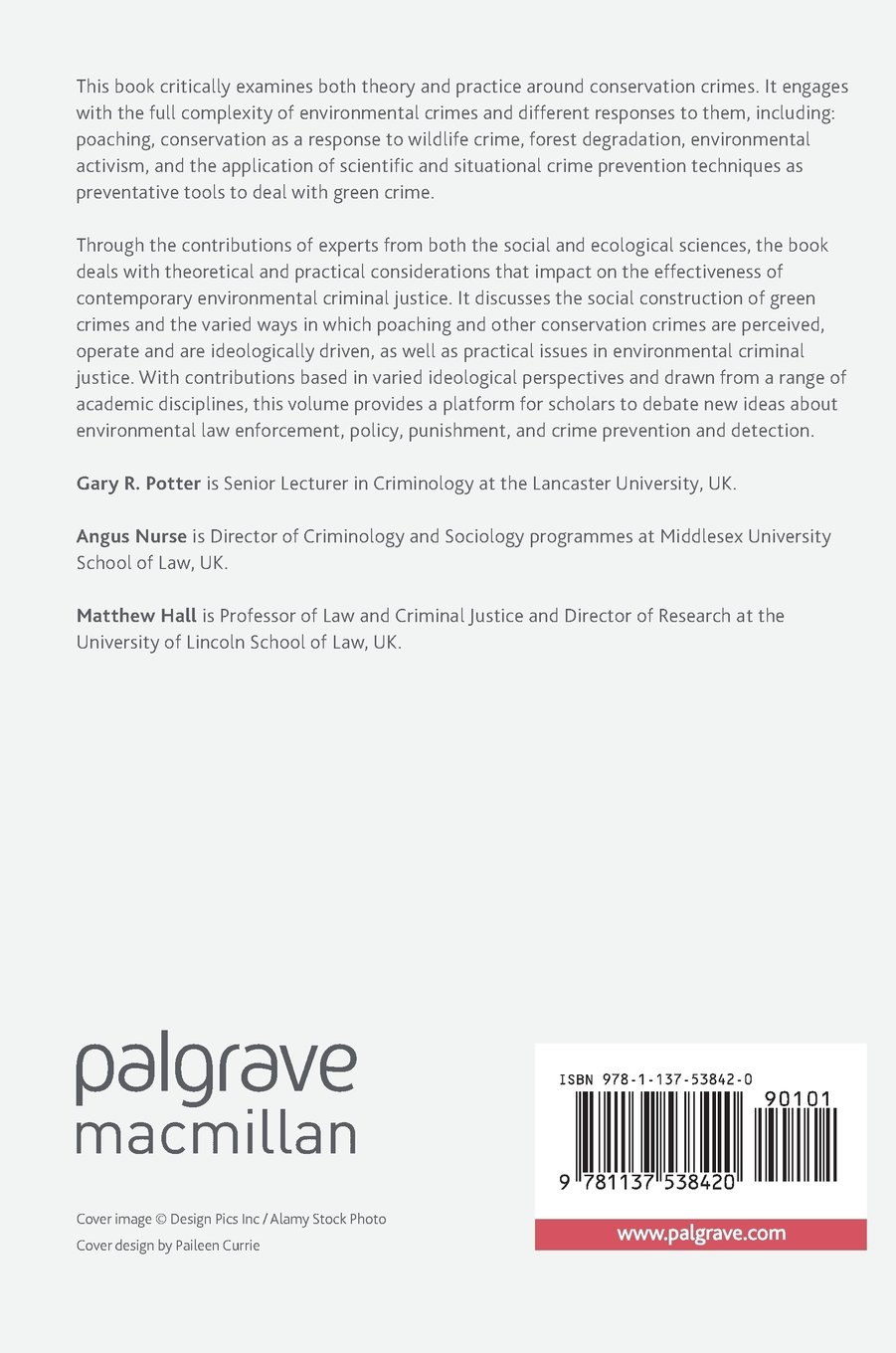 The Geography of Environmental Crime: Conservation, Wildlife Crime and Environmental Activism (Palgrave Studies in Green Criminology)