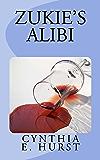 Zukie's Alibi (Zukie Merlino Mysteries Book 5)