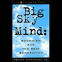 Big Sky Mind: Buddhism and the Beat Generation (English Edition)