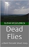 Dead Flies: a Dark Teesside short story