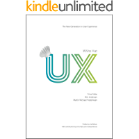 White Hat UX: The Next Generation in User Experience (English Edition)