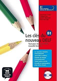 Les clés du nouveau DELF B1 - Libro del alumno + CD: livre de l