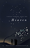 Finding Pandora: Book Two: Heaven