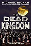 The Dead Kingdom (The Downwinders Book 10)