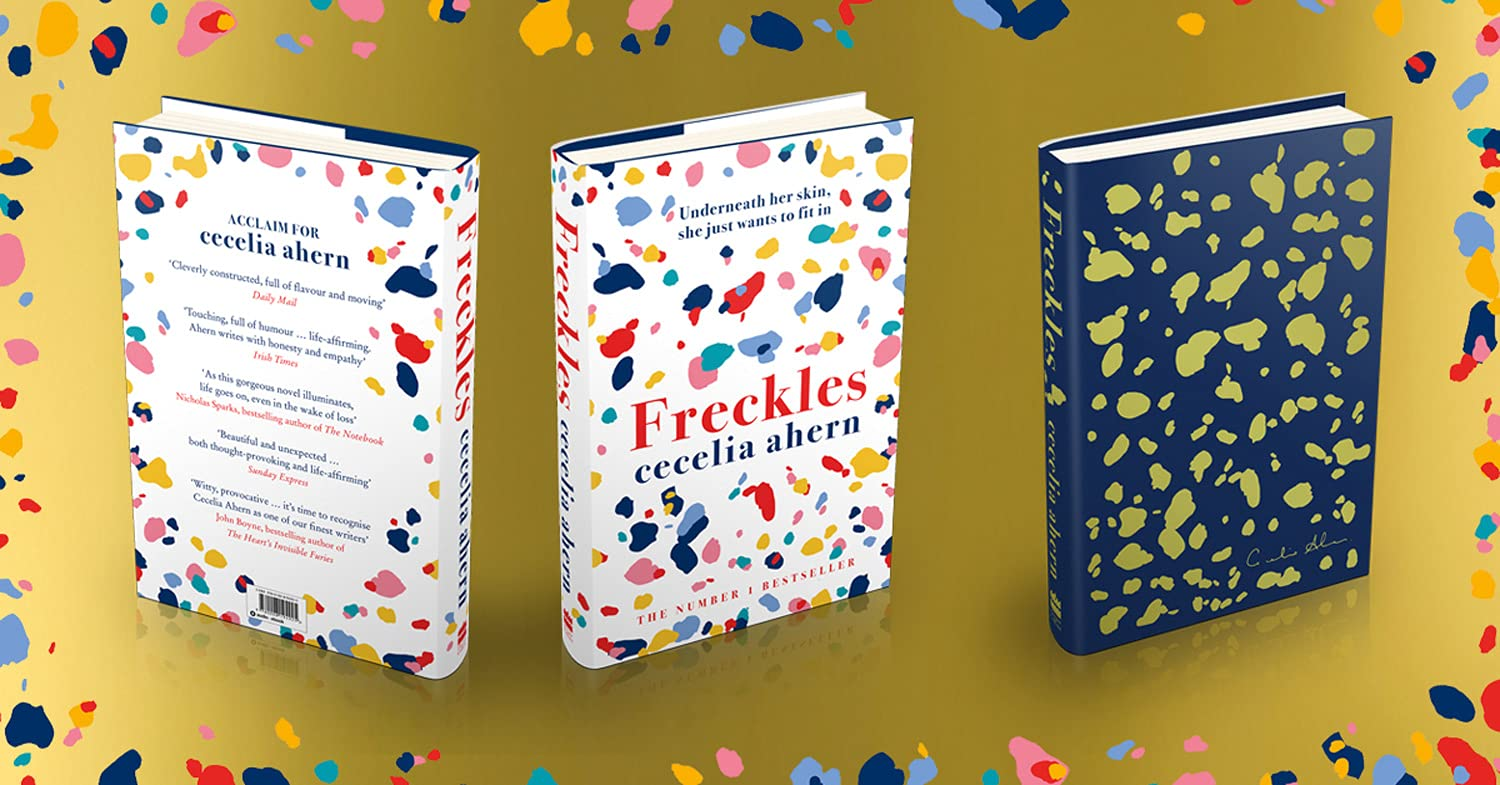 Freckles: The must read new novel from the Sunday Times bestselling author  of PS, I Love You: Amazon.co.uk: Ahern, Cecelia: 9780008194925: Books