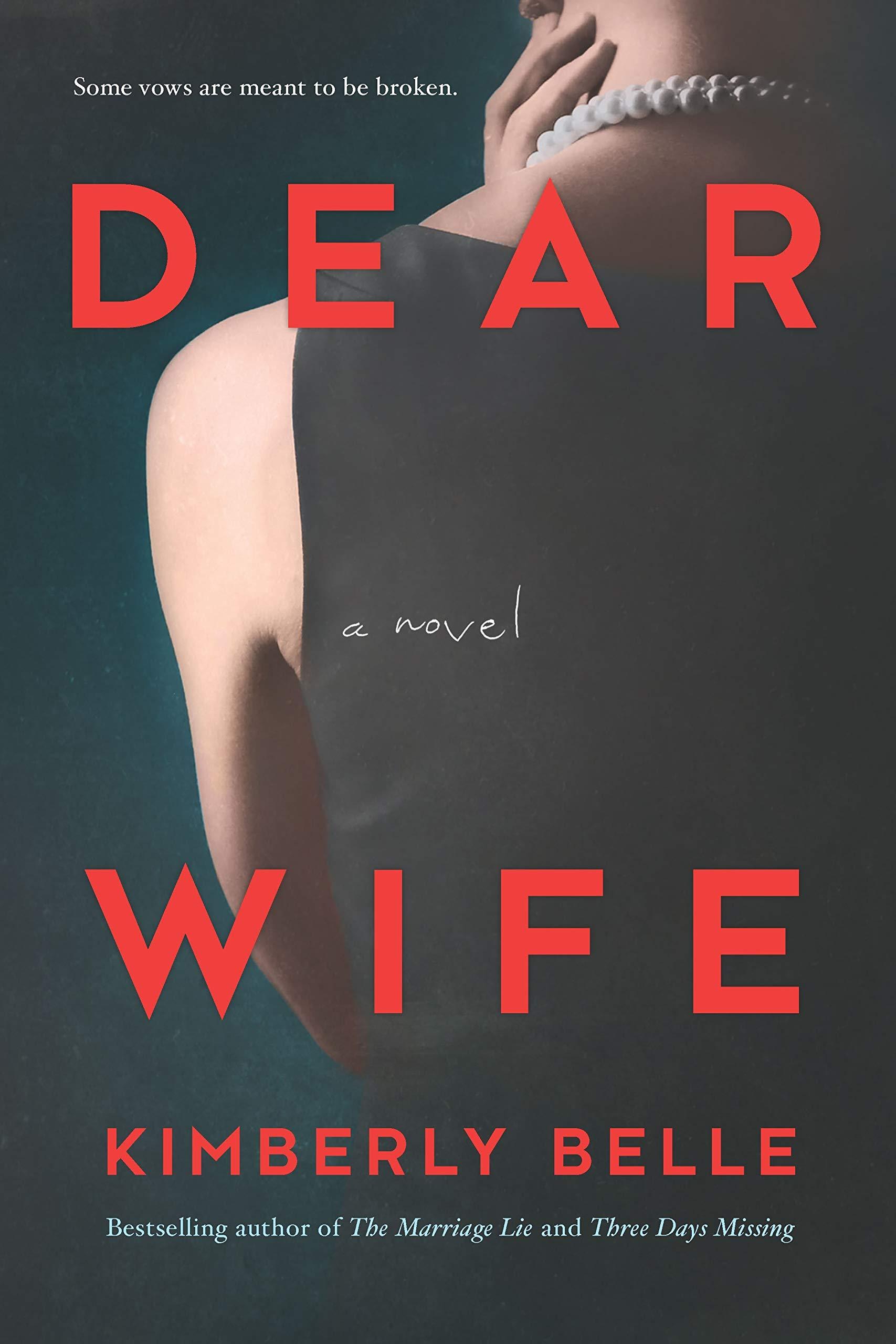 Dear Wife: A Novel: Belle, Kimberly: 9780778308591: Amazon.com: Books