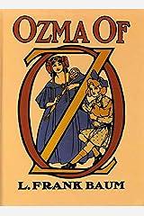 Ozma of Oz Illustrated Kindle Edition