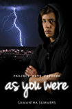 As You Were (Project Five Fifteen Book 2)