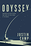 Odyssey: Encounter the God of Heaven and Escape the Surly Bonds of this World (The WiRE Series for Men)