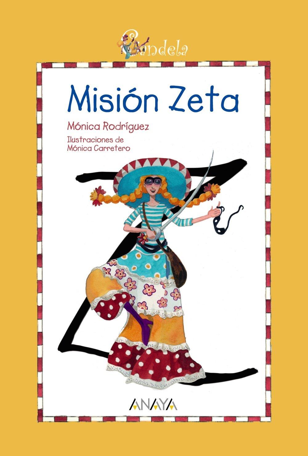 Candela. Misión Zeta (Candela (anaya)): Amazon.es: Rodríguez, Mónica,  Carretero, Mónica: Libros