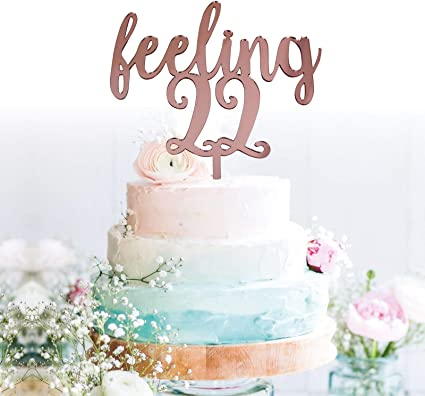 Outstanding Amazon Com Grantparty Feeling 22 Rose Gold Cake Topper 22Nd Birthday Cards Printable Trancafe Filternl