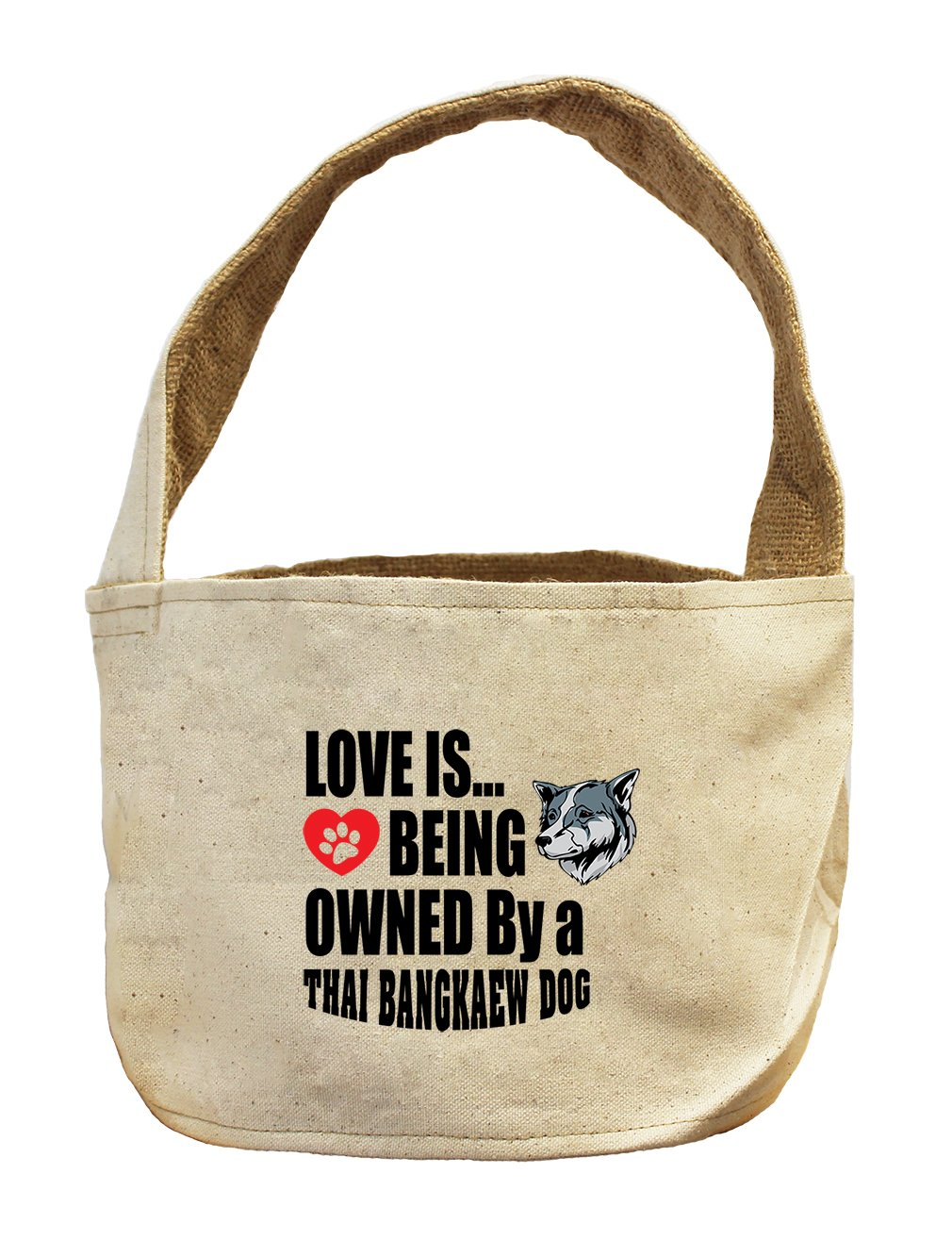 Style in Print Canvas/Burlap Basket Love Is Being Owned Thai Bangkaew Dogdog