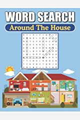 Word Search Around The House: Large Print Word Find Puzzles Paperback