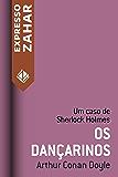 Os dançarinos: Um caso de Sherlock Holmes