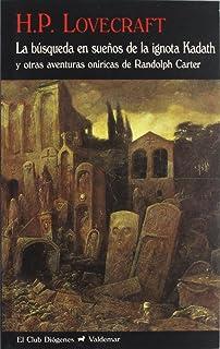 La búsqueda en sueños de la ignota Kadath (El Club Diógenes)