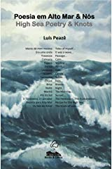 Poesia em Alto Mar & Nós - High Sea Poetry & Knots: Bilingue Portuguese / English (Portuguese Edition) Kindle Edition