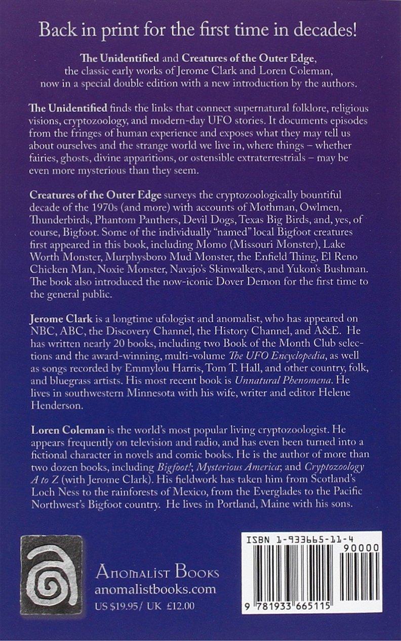 The Unidentified & Creatures of the Outer Edge: Jerome Clark, Loren  Coleman: 9781933665115: Amazon.com: Books