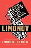 LIMONOV: THE OUTRAGEOUS ADVENTURES