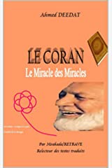 LE CORAN Le Miracle des Miracles (French Edition) Kindle Edition