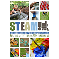 STEAM: Preschool Activities for STEM Enrichment (English Edition)