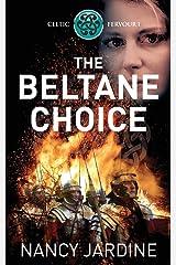 The Beltane Choice (Celtic Fervour Series) Paperback