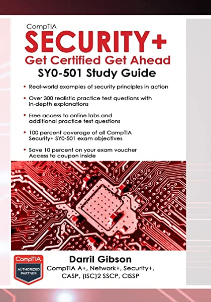 Amazon Com Comptia Security Get Certified Get Ahead Sy0 501 Study Guide 9781939136053 Gibson Darril Books