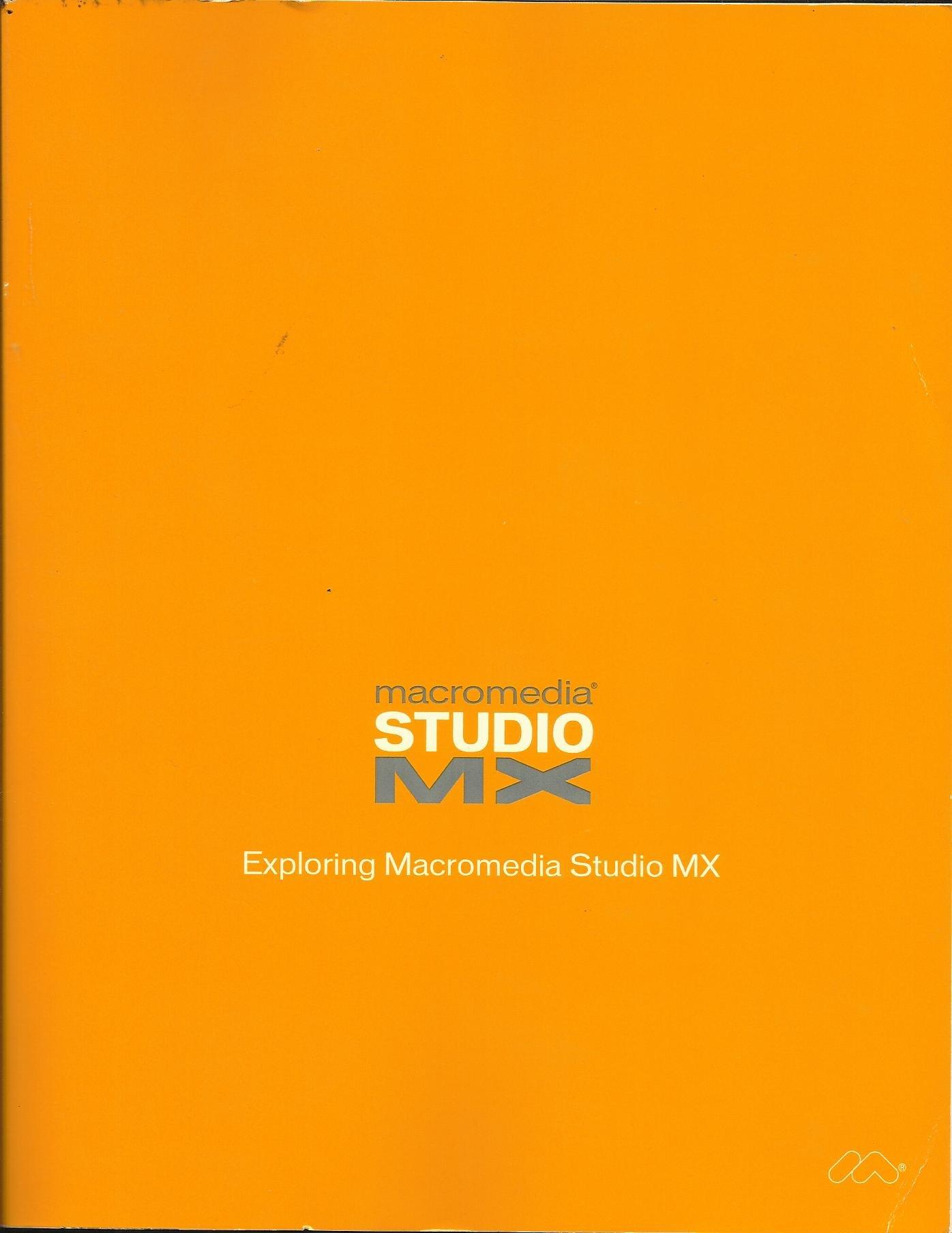 Download Macromedia Studio Mx (Exploring, 1st) pdf epub