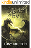 The Story of Evil - Volume II: Escape from Celestial