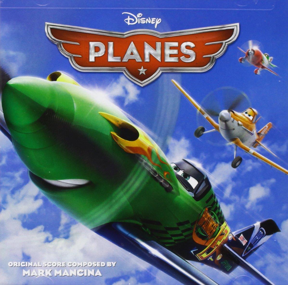 Planes (Mark Mancina) by Walt Disney Records
