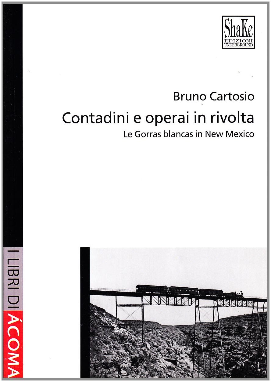 Le Gorras blancas in Messico (Italian) Perfect Paperback – January 1, 2003