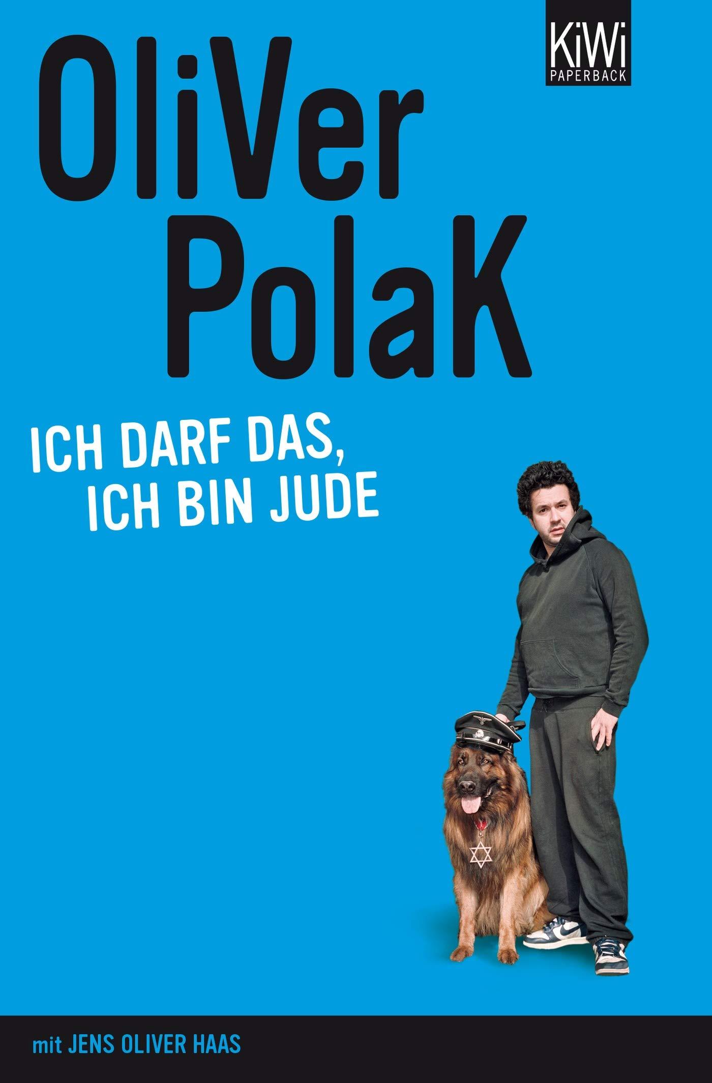 Ich darf das, ich bin Jude Taschenbuch – 16. September 2008 Oliver Polak KiWi-Taschenbuch 3462040502 1970 bis 1979 n. Chr.