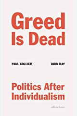 Greed Is Dead Hardcover