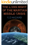 The Long Night Of The Martian Missile Crisis