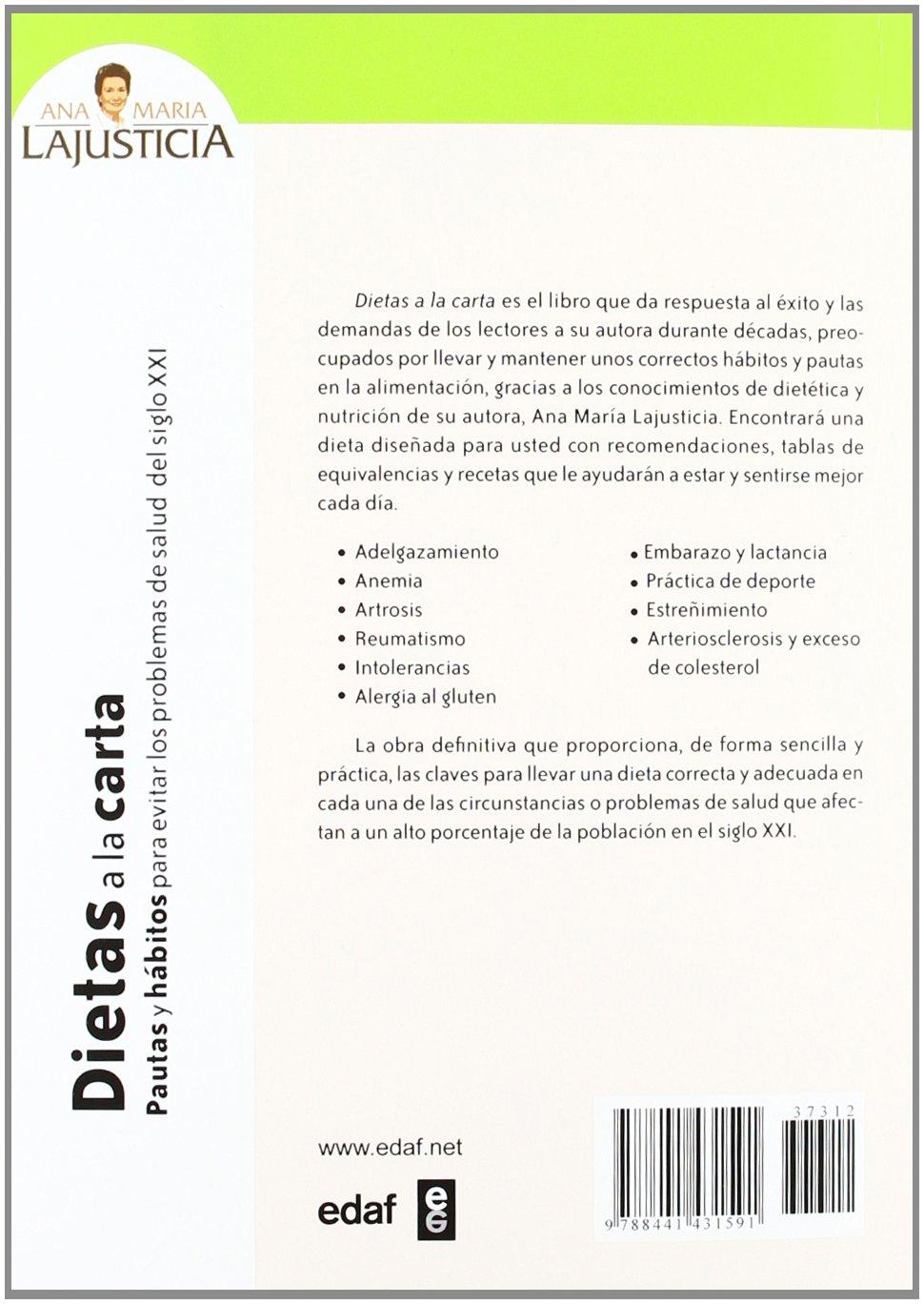 Dietas a la carta: Pautas y hábitos para evitar los problemas de salud del siglo XXI Plus Vitae: Amazon.es: Ana María Lajusticia Bergasa: Libros