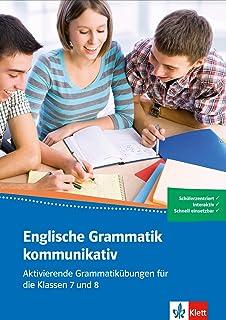 Englische Grammatik Kommunikativ Aktivierende Grammatikübungen Für