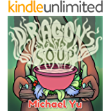 Dragon's Soup: Picture Book for Children