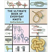 Ultimate Book of Everyday Knots: (over 5,000 Copies Sold)