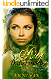 Ivy Transformed: Book one in The Vine Trilogy