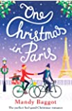 One Christmas in Paris: The perfect feel good Christmas romance